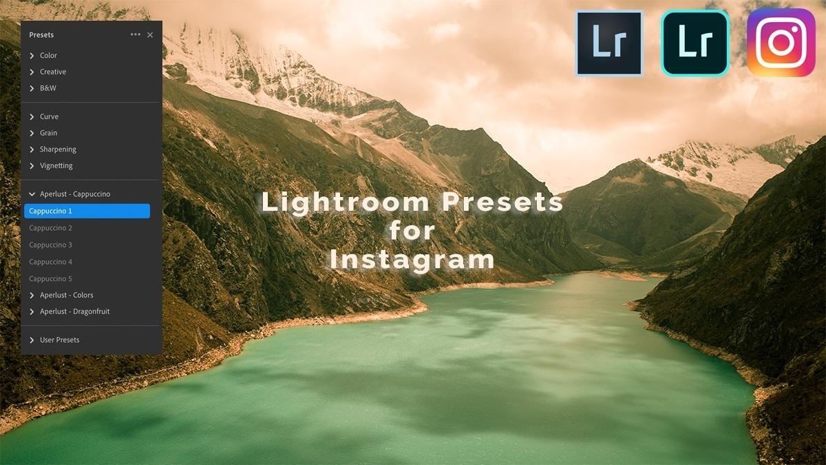 Free Lightroom Presets for Instagram – Instantly Download Filters