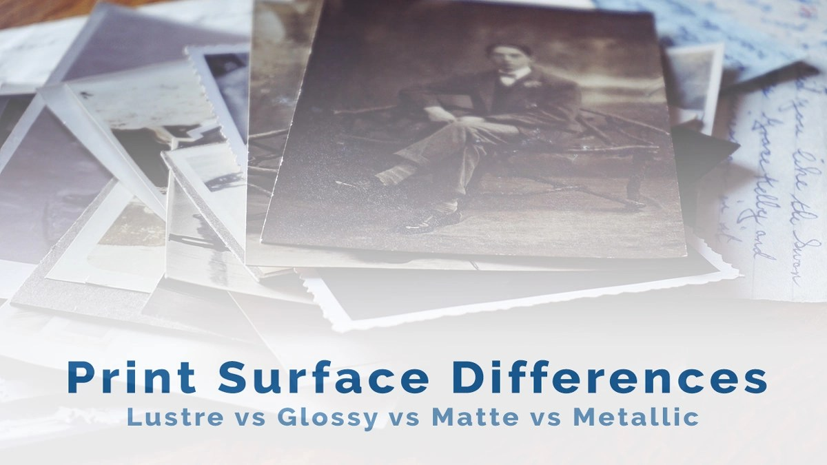 Lustre vs Glossy vs Matte vs Metallic Print Surface Differences