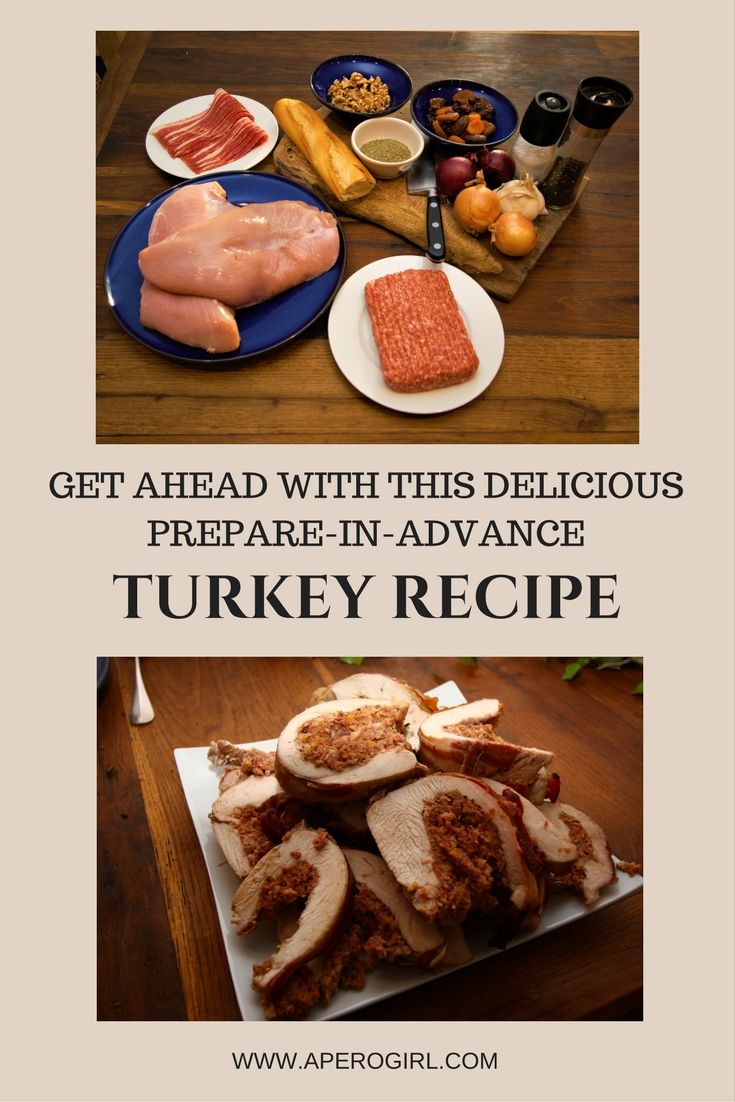 Get ahead for a stress-free holiday with this delicious prepare-in-advance turkey recipe from Aperogirl.com