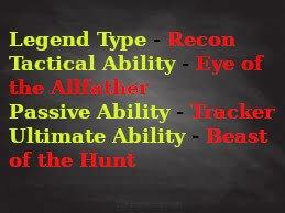 Bloodhound Apex Legends Abilities