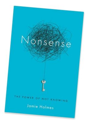 Nonsense: the Power of Not Knowing (cover)