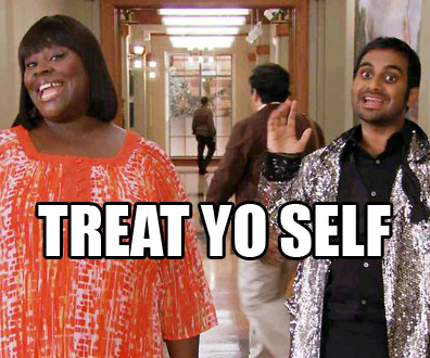 Image result for treat you self