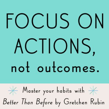 https://i1.wp.com/api.gretchenrubin.com/wp-content/uploads/2014/12/fb_FocusOnActions.jpg