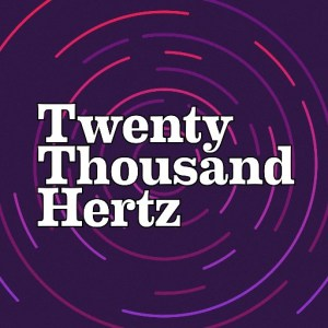 Twenty Thousand Hertz