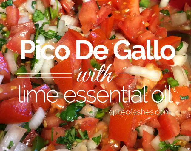 Pico De Gallo with Lime Essential Oil | apileofashes.com