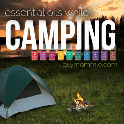 Essential Oils While Camping | apileofashes.com