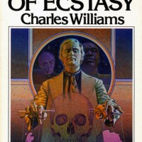 Shadows of Shadows of Ecstasy: An Irresponsible Suggestion about Charles Williams' First Novel
