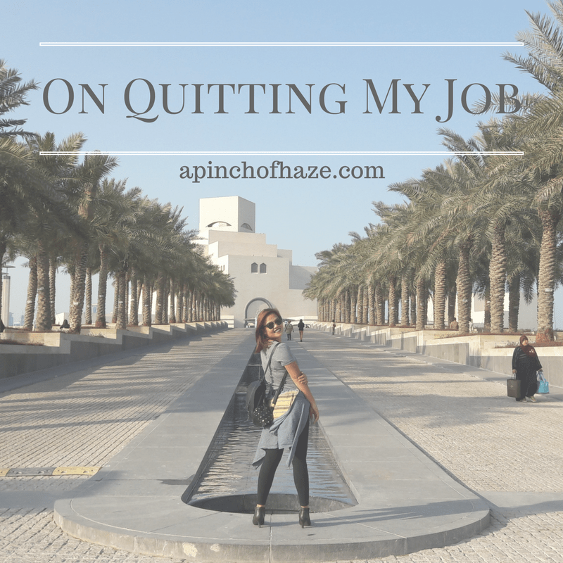 On Quitting My Job