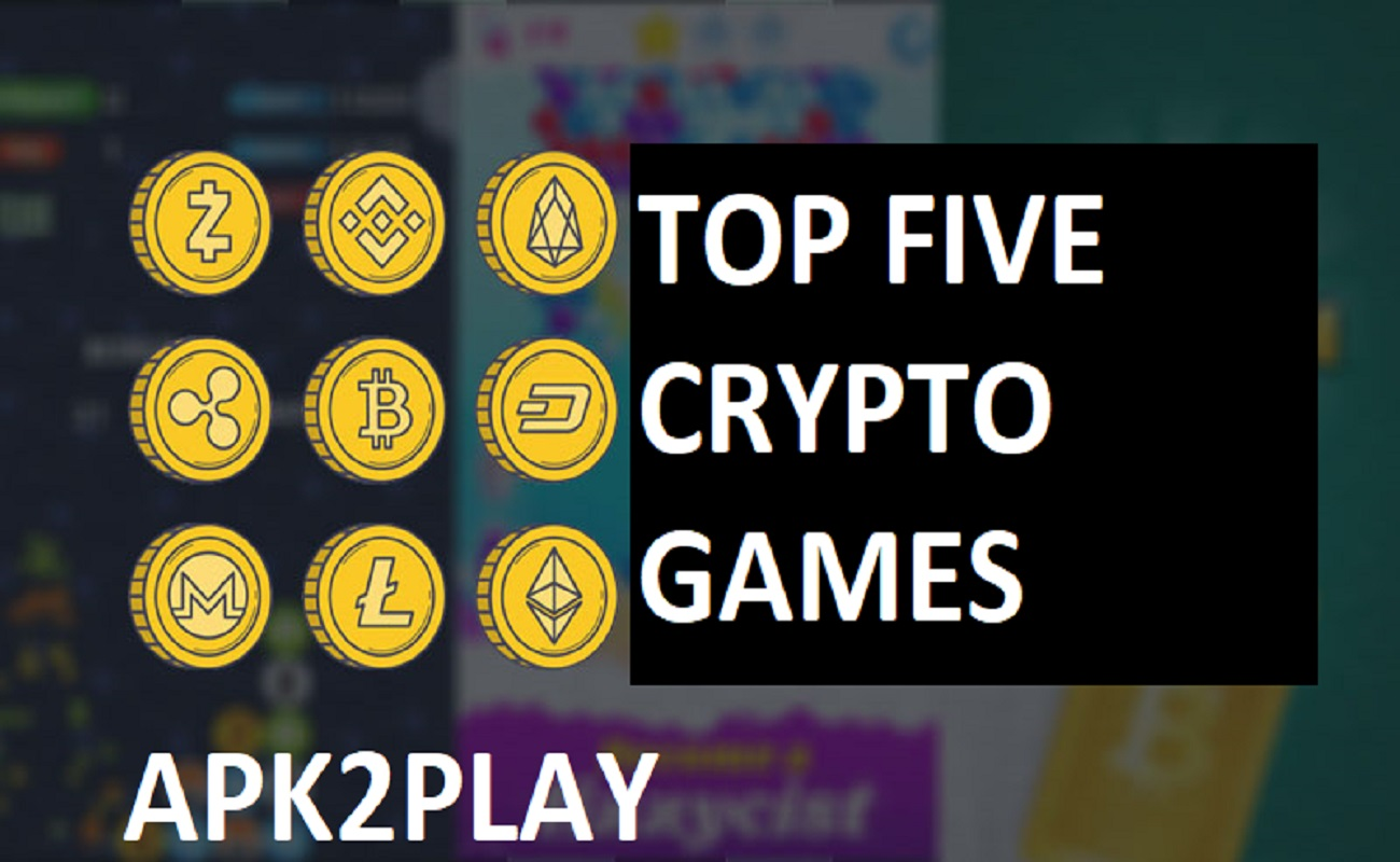 Top Five Crypto Games