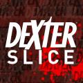 Dexter Slice v1.047 (Unlocked) [Latest]