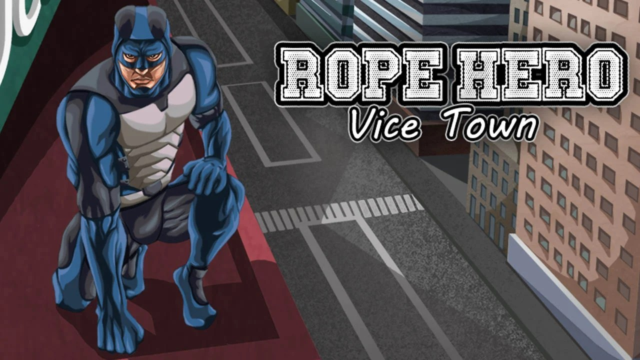Rope Hero Vice Town Poster