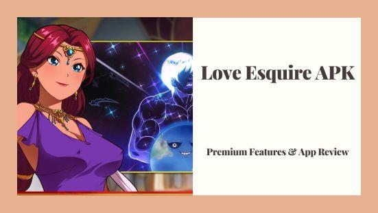 Love Esquire APK