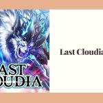 Last Cloudia Mod APK V1.12.1