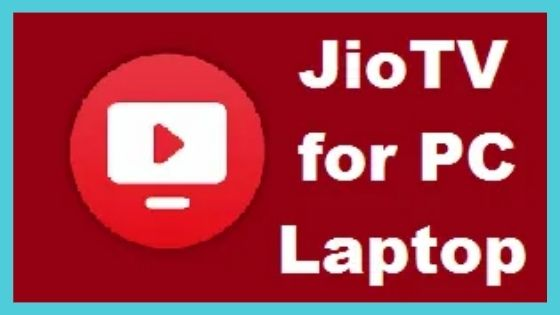 Jio TV for PC