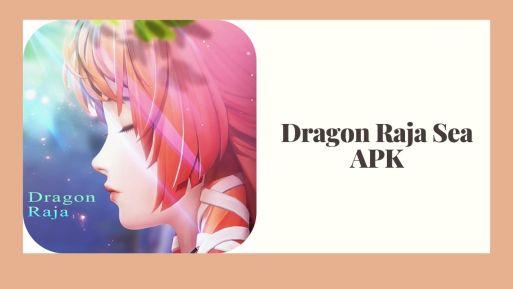 APK Dragon Raja Sea Mod