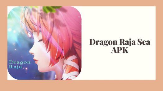 APK do Dragon Raja Sea Mod