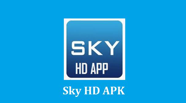 Sky HD APK