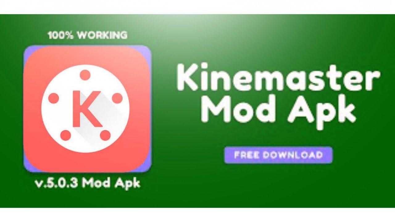 download kinemaster mod