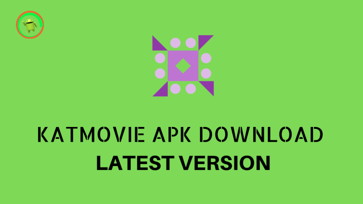 KATMOVIE APK DOWNLOAD LATEST VERSION