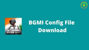 bgmi config file