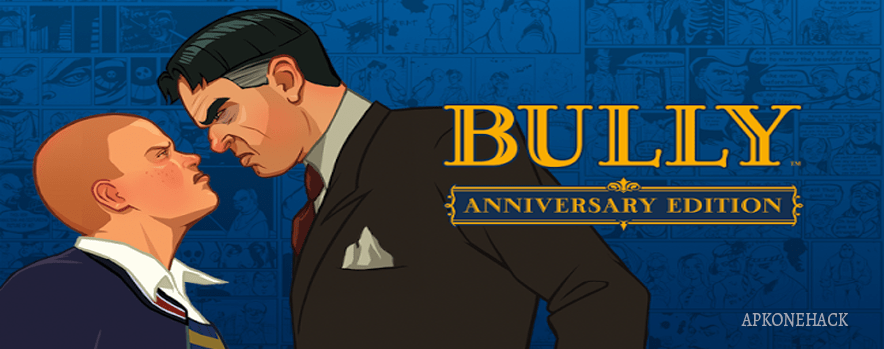 Bully Anniversary Edition apk download