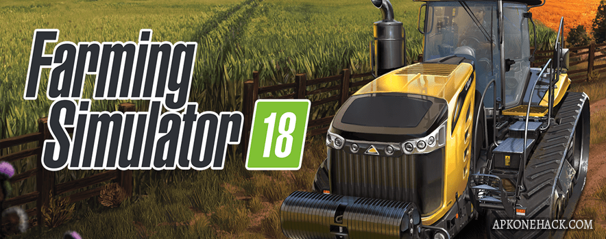 Farming Simulator 18 apk mod download