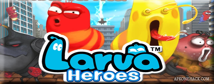 Larva Heroes: Lavengers MOD Apk [Infinite Candy / Coins] 1.8.7 Android Download by Mr.Games