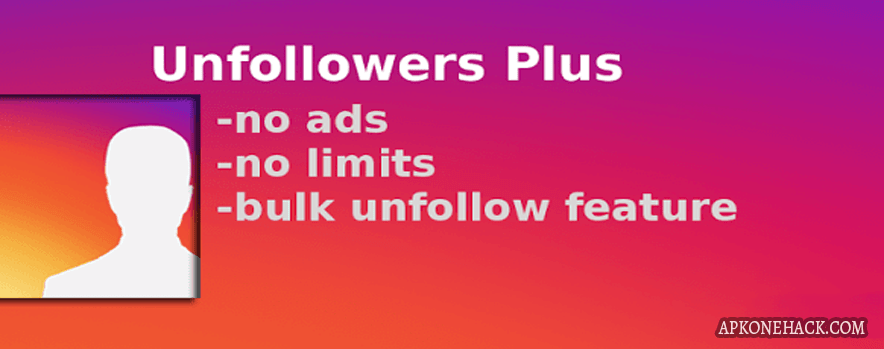 Unfollowers Plus Apk [Paid] 1 3 7 Android Download by