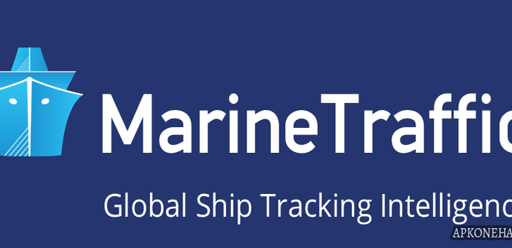 MarineTraffic ship positions Apk [Original & Patched] v3.7.2 Android Download by MarineTraffic