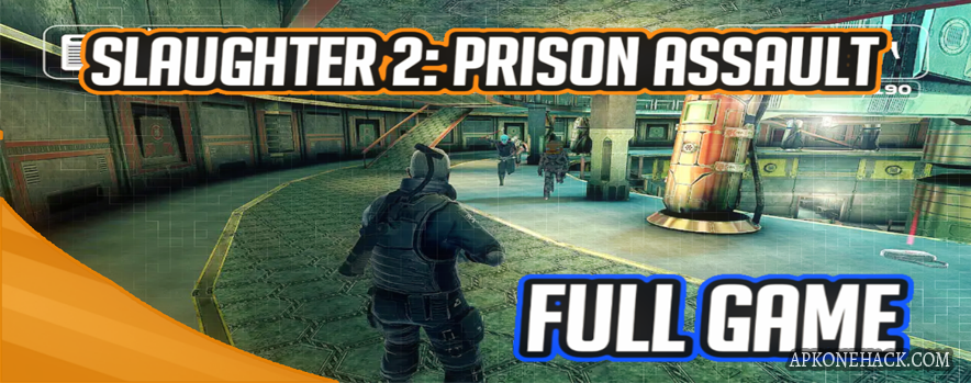 Slaughter 2 Prison Assault full apk download