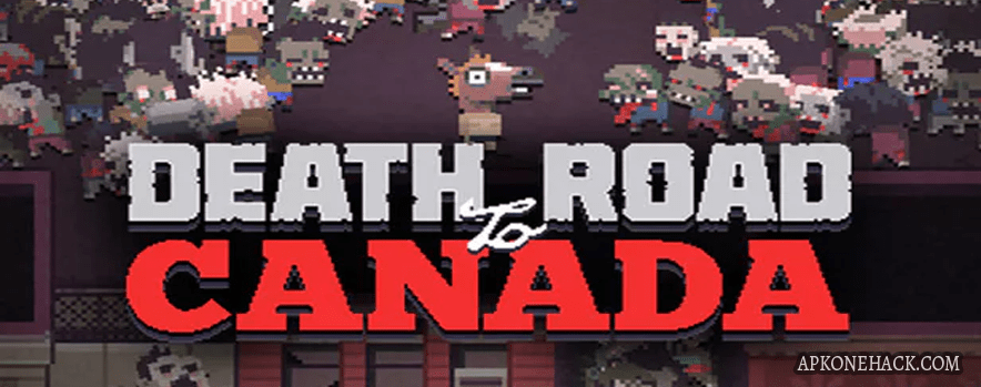 Death Road to Canada full apk download