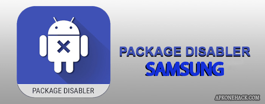 Package Disabler Pro + (Samsung) full apk