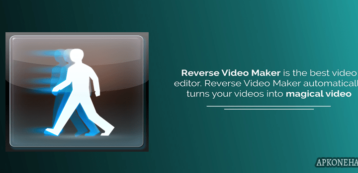 Reverse Movie FX premium full apk
