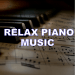 Download Relax Piano Music 1.1 APK For Android
