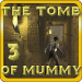 The tomb of mummy 3 1.9.9
