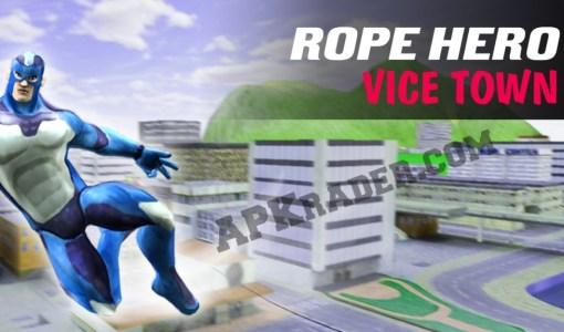 Rope Hero Vice Town APK
