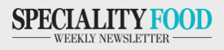 Speciality Food Weekly Newsletter