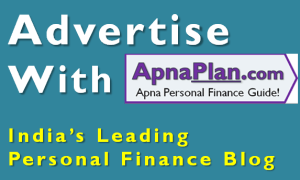 Advertise with Apnaplan.com - India's Leading Personal Finance Blog