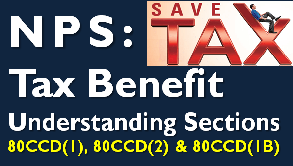 NPS Tax Benefit u/s 80CCD(1), 80CCD(2) and 80CCD(1B)