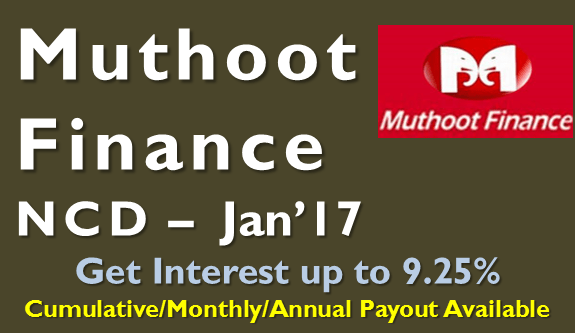9.25% Muthoot Finance NCD – Jan'17 – Should you Invest?