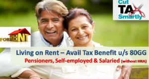 Section 80GG - Avail Tax Benefit on Rent Paid