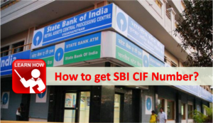How to get SBI CIF Number?