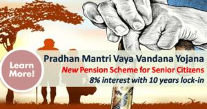 Pradhan Mantri Vaya Vandana Yojana - PMVVY 2017