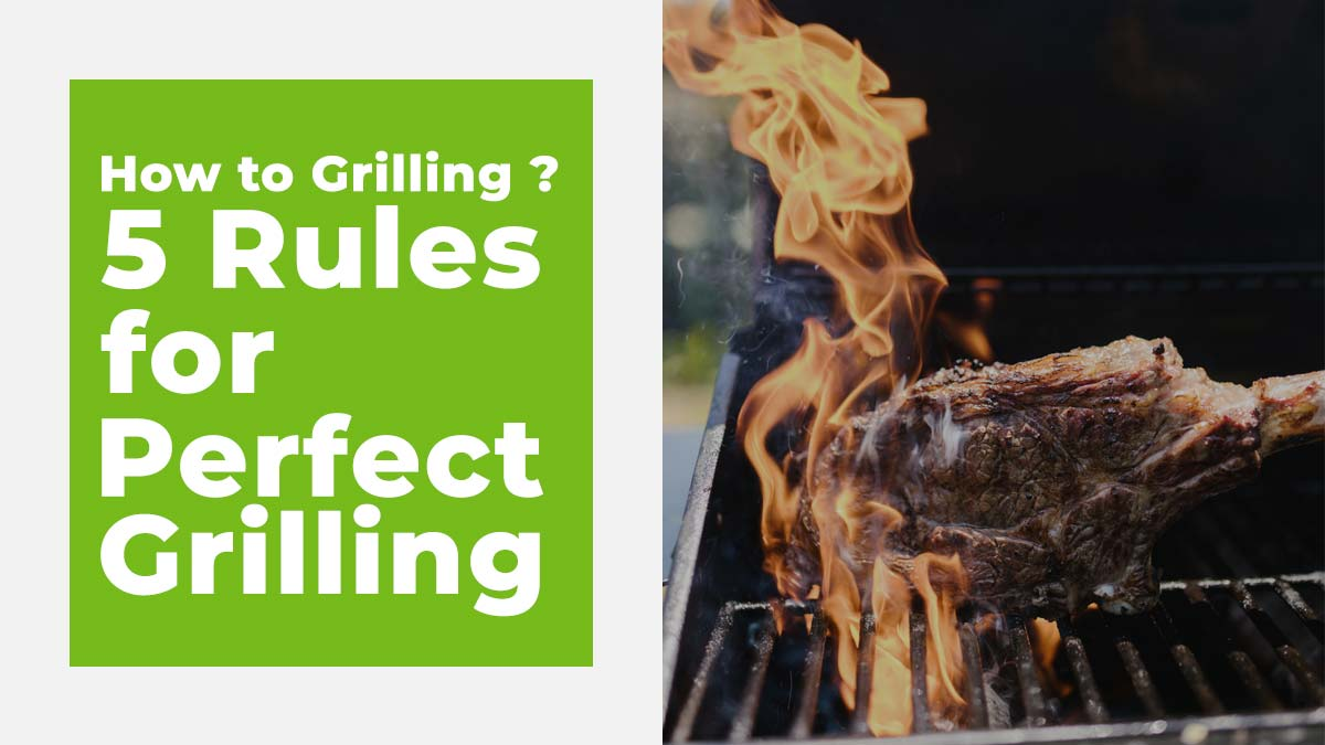 How to Grilling