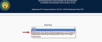 MAHARASHTRA STATE BOARD OF SECONDARY & HIGHER SECONDARY EDUCATION, PUNE [Application For Common Entrance Test For 11th Std Admission Year 2021]