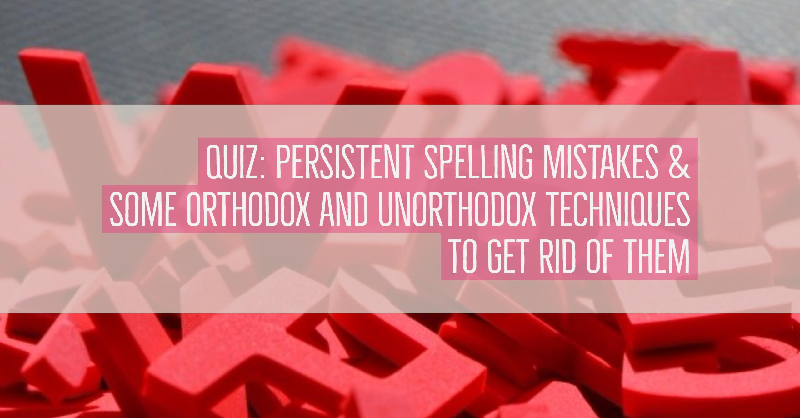 4 Creative Tips Spelling Confusing Word Pairs