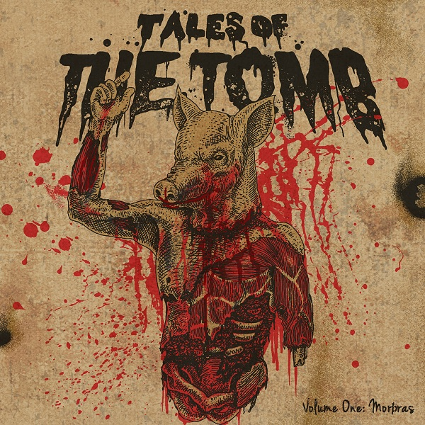 Tales of the Tomb: Volume One: Morpras