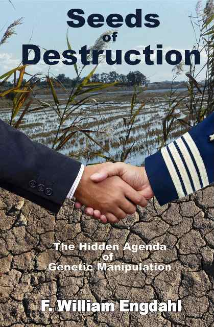 Seeds of Destruction: Hijacking of the World's Food System | Global Research – Centre for Research on Globalization
