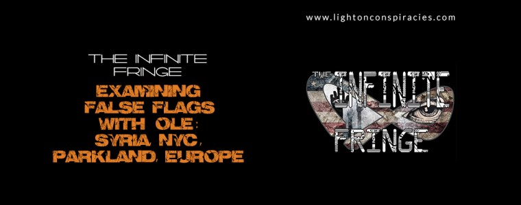 Examining False Flags with Ole Dammegard. Syria, NYC , Parkland, Europe | Light On Conspiracies – Revealing the Agenda