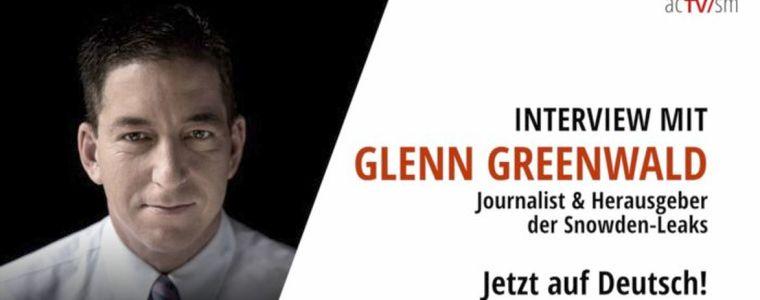 Jetzt auf Deutsch: Interview mit Glenn Greenwald – Journalist und Herausgeber der Snowden-Leaks | KenFM.de